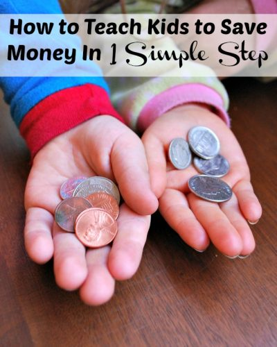 How to Teach Kids to Save Money In 1 Simple Step