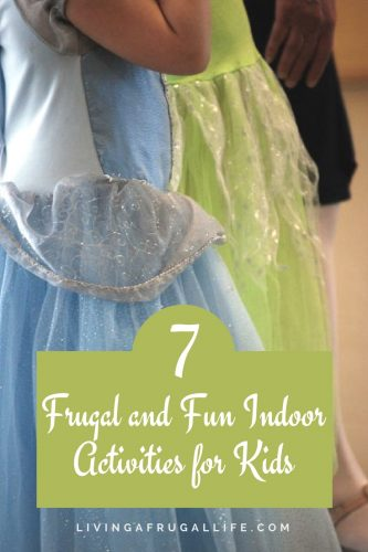 7 Frugal And Fun Indoor Activities For Kids To Do All Year Long